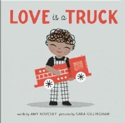 Love Is a Truck (Hardcover)
