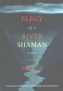 Elegy of a River Shaman (Paperback)