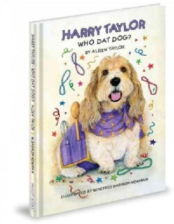 Harry Taylor: Who Dat Dog? (Hardcover)