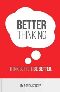 Better Thinking: Think Better, Be Better (Paperback)
