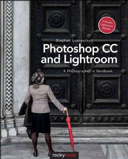 Photoshop CC and Lightroom: A Photographer's Handbook (Paperback)