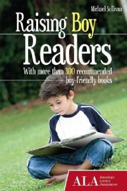 Raising Boy Readers (Paperback)