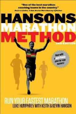 Hansons Marathon Method: Run Your Fastest Marathon  (Paperback)