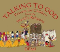 Talking to God: Prayers for Children from the World's Religions (Hardcover)