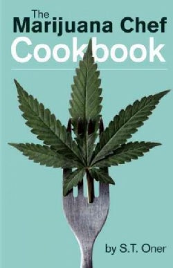 The Marijuana Chef Cookbook (Paperback)