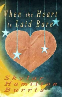 When the Heart Is Laid Bare (Paperback)