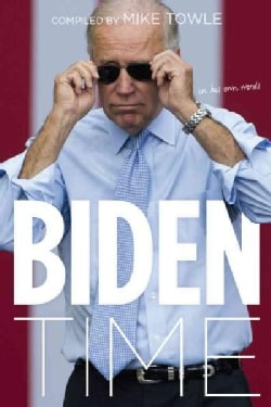 Biden Time: In His Own Words (Paperback)
