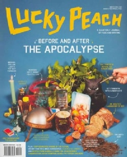 Lucky Peach, Issue 6: The Apocalyspse, Winter 2013 (Paperback)