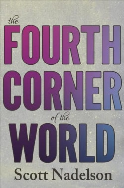 The Fourth Corner of the World (Paperback)