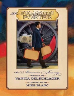 The Pullman Porter: An American Journey (Paperback)