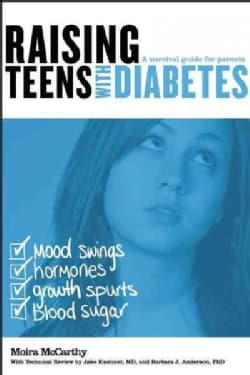 Raising Teens With Diabetes: A Survival Guide for Parents (Paperback)