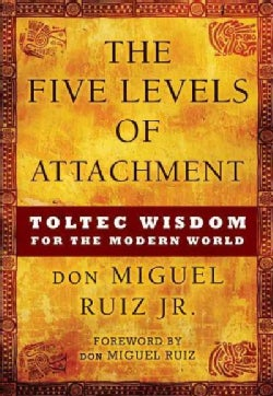 The Five Levels of Attachment (Paperback)