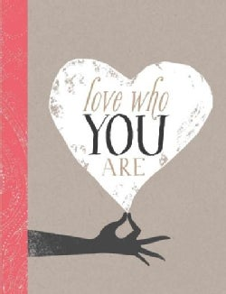 Love Who You Are (Hardcover)