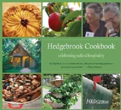 The Hedgebrook Cookbook: Celebrating Radical Hospitality (Paperback)