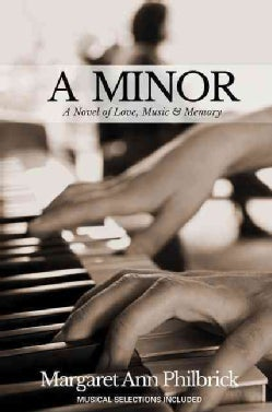 A Minor: A Novel of Love, Music & Memory (Paperback)