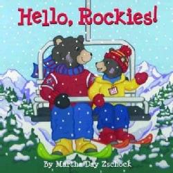 Hello, Rockies! (Board book)