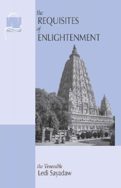 The Requisites of Enlightenment (Paperback)