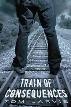 Train of Consequences (Paperback)
