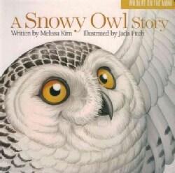 A Snowy Owl Story (Board book)