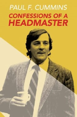 Confessions of a Headmaster (Paperback)