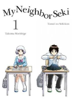 My Neighbor Seki 1: Tonari No Seki-kum (Paperback)