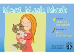Mush Mush Sight Word Readers (Paperback)