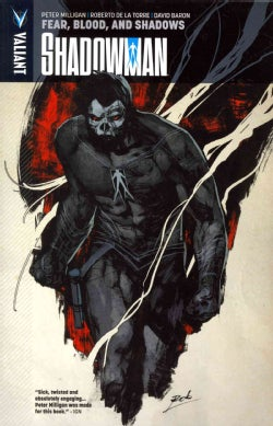 Shadowman 4: Fear, Blood, and Shadows (Paperback)
