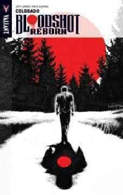 Bloodshot Reborn 1: Colorado (Paperback)