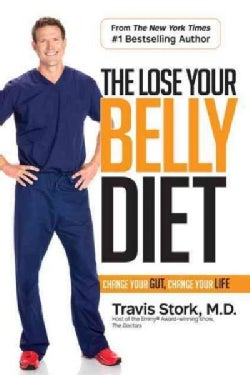 The Lose Your Belly Diet: Change Your Gut, Change Your Life (Hardcover)