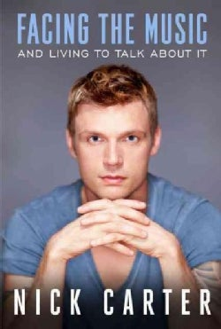 Facing the Music and Living to Talk About It (Hardcover)