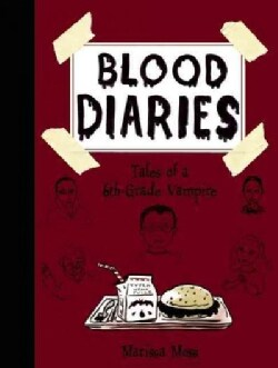 Blood Diaries: Tales of a 6th-Grade Vampire (Hardcover)