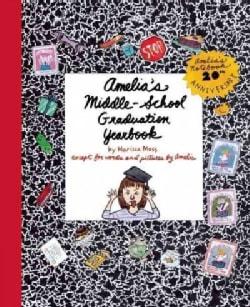 Amelia's Middle-School Graduation Yearbook (Hardcover)