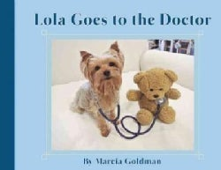 Lola Goes to the Doctor (Hardcover)