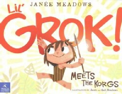 Lil' Grok Meets the Korgs (Paperback)