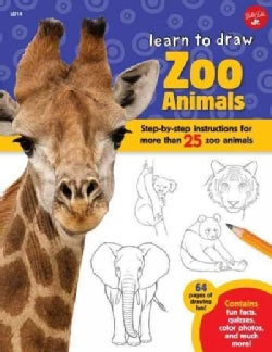 Learn to Draw Zoo Animals: Step-by-Step Instructions for More Than 25 Zoo Animals (Hardcover)