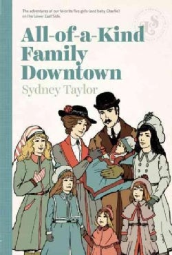 All-of-a-Kind Family Downtown (Paperback)