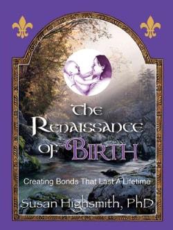 The Renaissance of Birth (Paperback)