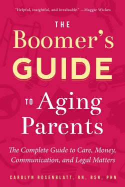 The Family Guide to Aging Parents: Answers to Your Legal, Financial, and Healthcare Questions (Paperback)