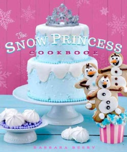 The Snow Princess Cookbook (Hardcover)