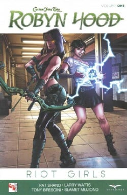 Grimm Fairy Tales Presents Robyn Hood 'Riot Girls' 1 (Paperback)