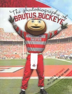 The Autobiography of Brutus Buckeye (Paperback)