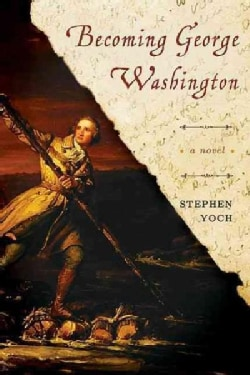 Becoming George Washington (Paperback)