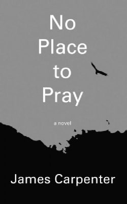 No Place to Pray (Paperback)