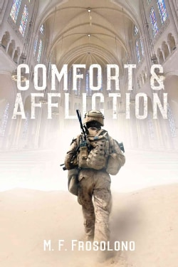 Comfort & Affliction (Paperback)