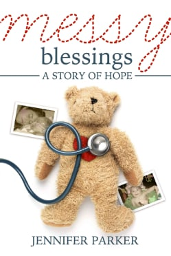 Messy Blessings: A Story of Hope (Paperback)