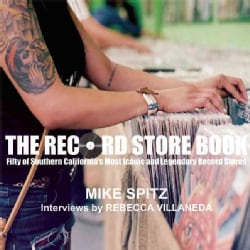 The Record Store Book: Fifty Legendary and Iconic Places to Discover New and Used Vinyl (Paperback)