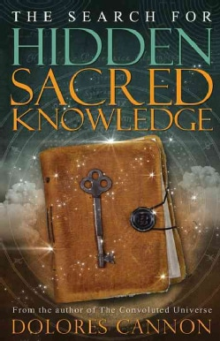 The Search for Hidden Sacred Knowledge (Paperback)