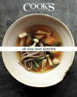 Cook's Illustrated All-time Best Soups (Hardcover)