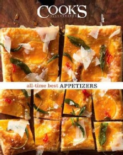 Cook's Illustrated All-time Best Appetizers (Hardcover)