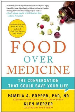 Food over Medicine: The Conversation That Could Save Your Life (Paperback)